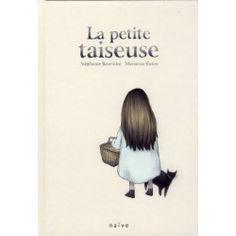 La petite taiseuse - Stephanie Bonvicini;Marianne Ratier