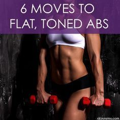 6 Moves to Flat, Toned Abs #absworkouts #flatbellyworkout