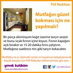 TEMİZLİK YAPMANIN PÜF NOKTALARI : Mutfağınızın güzel kokması için… Home Hacks, Karma, Diy And Crafts, Sweet Home, Cleaning, Tips, Image, Cases, Ideas