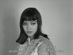 """""""death would take us to another star"""""""