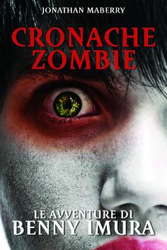 Le avventure di Benny Imura- Cronache zombie #1 di Jonathan Maberry