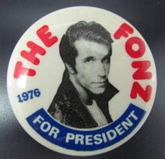 "Vintage 2 1/8"" 1976 ""The Fonz For President"" Pin Button Pinback - Happy Days"
