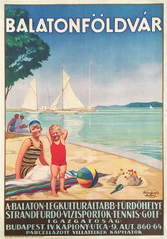 Balaton - Balatonföldvár villa parcel plots (Biczó, András - around 1930 - cca. 95 x 63 cm) Retro Advertising, Retro Ads, Vintage Advertisements, Art Deco Posters, Cool Posters, Travel Ads, Travel Europe, Tourism Poster, Lake Resort