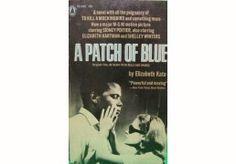 A Patch Of Blue Elizabet...