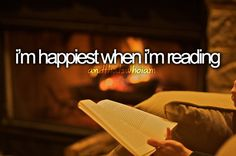 I'm happiest when I'm READING.