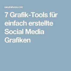 7 Grafik-Tools für einfach erstellte Social Media Grafiken