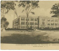 Morristown High School (In process of construction), circa 1915, Morristown, NJ :: The New Jersey Postcard Collection