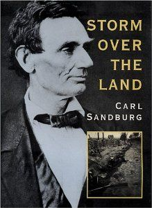Storm Over the Land by Carl Sandburg. $0.01. Publication: May 15, 2009. 440 pages. Publisher: Konecky & Konecky (May 15, 2009)