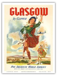 Glasgow Scotland by Clipper - Pan American World Airways - Vintage Airline Travel Poster c.1951 -#vintageposter #Scotland