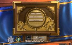 Hearthstone User interface is very simplistic being designed for both tablets and PCs. Large easy to press buttons make this possible