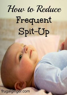 Tips to help reduce frequent spit-up for your infant. A happier baby makes a happier you!  EnfamilAR AD