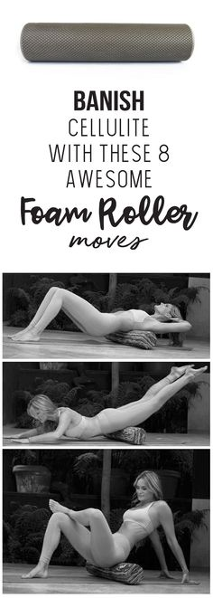 Banish Cellulite With These 8 Awesome Foam Roller Moves