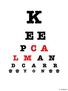 Keep calm if you can see this
