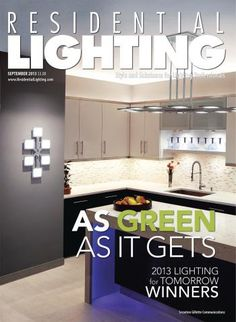 76 Best Our Magazine Images Residential Lighting