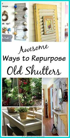 Awesome Ways To Repurpose Old Shutters - Lots of great inspiration! DIY home decorating projects, upcycle projects, vintage, shutters, decorating ideas
