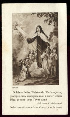 O Little Saint Thérèse of the Child Jesus, protect me, and teach me love of the Good God like thou didst love him. Catholic Art, Catholic Saints, Roman Catholic, Catholic Children, Religious Art, Sainte Therese De Lisieux, Ste Therese, Sainte Catherine, Vintage Holy Cards
