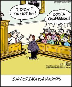 """A jury of English majors:"""