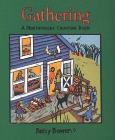 Gathering : a northwoods counting book