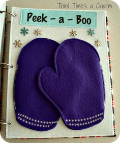 Third Time's a Charm: Toddler Quiet Book