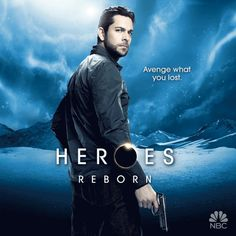 Heroes Reborn --- I'd be lying if I said I wasn't watching this one also because he's in it!! ;) hubba hubba!!