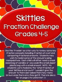 Skittles Fractions: fraction concepts including fraction of a set and comparing fractional amounts--key elements in . 4th Grade Fractions, Teaching Fractions, Fifth Grade Math, Teaching Math, Fourth Grade, Equivalent Fractions, Dividing Fractions, Multiplying Fractions, Teaching Ideas