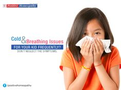 Cold and Breathing issues for your kid frequently? Don't neglect the symptoms. Consult Positive Homeopathy​ and receive the finest #treatment. #Asthma can be controlled effectively at the early stages.