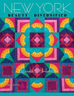 New York Beauty Diversified...awesome quilt!