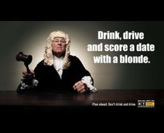 Drink, drive and score a date with a blonde, Marketforce Australia, Office Of Road Safety, Print, Outdoor, Ads