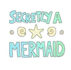 I'm a mermaid lol ✌️ Its better down why it wetter take it from me ✌️