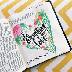 1 corinthians - Do everything in Love. Scripture Art, Bible Art, Beautiful Words, Corinthians Bible, Bible Study Journal, Art Journaling, Life Quotes Love, Faith Bible, Illustrated Faith