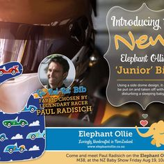 """Meet Paul Radisich - motorsport champion and Buy NZ Made Ambassador Paul Radisich will be at the Baby Show with Elephant Ollie debuting the new """"Go Rad Rat"""" bib and signing autographs from 10am-2pm on Friday 19 August."""