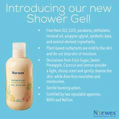 We are excited to introduce our new Shower Gel which is free from SLS, SLES, parabens, phthalates, mineral oil, propylene glycol, synthetic dyes, and animal-derived ingredients. We use plant-based surfactants with a gentle foaming action. Derivatives from Fruit Sugar, Sweet Pineapple, Coconut and Lemon provide a light, citrus scent and gently cleanse the skin, while Aloe Vera nourishes and moisturizes.