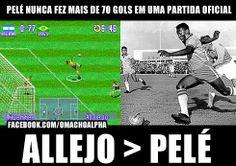 Chupa Pelé!! Allejo é o melhor de todos os tempos!!