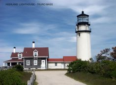 Highland Lighthouse in Truro, MA - the oldest lighthouse on Cape Cod