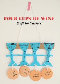 """Pesach """"paper doll"""" 4 cups of wine, with hanging round matzos.  Could use square ones... Perfect for preschoolers if you can help assemble the finished product!"""