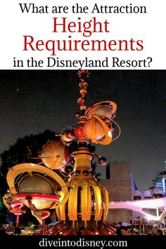 Are you planning a trip to the Disneyland Resort in California? Be sure to know at the Attraction Height Requirements are throughout the park to avoid any disappointment after waiting in line! Disneyland | California Adventure | Ride | Disney | Theme Parks