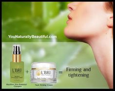 You Naturally Beautiful: Skin Firming and Tightening with L'BRI. Did you know these two L'BRI products work great together?   Apply Maxifirm followed by Neck Firming Cream for firming and tightening around the neck area.