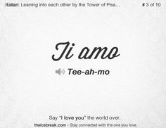 Where And How To Say I Love You In Italian Prayers And Piazzas