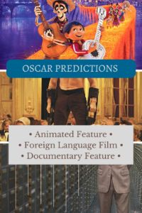 Oscar predictions – Animated, Foreign Language and Documentary