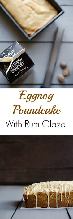 Eggnog Poundcake with Rum Glaze is one of my FAVORITE desserts!