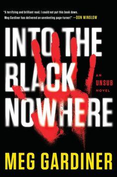 Into the Black Nowhere by Meg Gardiner