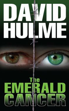 The Emerald Cancer by David  Hulme, http://www.amazon.com/dp/B006LN4D26/ref=cm_sw_r_pi_dp_-ITetb1W6TJ41