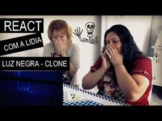 React com a Lídia do vídeo luz negra do Clone