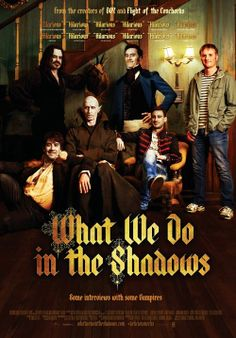 What we do in the shadows_Jermain Clement, Taika Waititi...........whats not to like