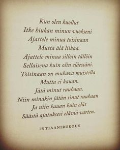 Text Quotes, Lyric Quotes, Words Quotes, Wise Words, Life Quotes, Sayings, Carpe Diem Quotes, Finnish Words, Le Pilates