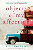 Objects of My Affection by Jill Smolinski - Lucy is broke, freshly single, and forced to sell her house to send her 19-year-old son to drug rehab. When shes offered a high-paying gig helping clear the clutter from the home of reclusive & eccentric painter Marva Meier Rios, Lucy grabs it. She takes on the mess that fills every room of Marvas home. She soon learns that the real challenge may be taking on Marva.