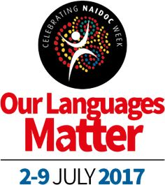 2017 National NAIDOC Theme - Our Languages Matter The importance, resilience and richness of Aboriginal and Torres Strait Islander languages will be the focus of national celebrations marking NAIDOC Week Naidoc Week, Community Service, Teacher Resources, English Language, Psychology, Dating, Student, Culture, Activities