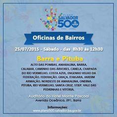 Blog do Rio Vermelho, a voz do bairro: Oficina de Bairros - Dia 25 no Hotel Monte Pascoal...