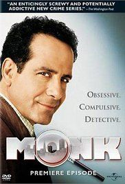 Monk (2002) - Adrian Monk is a brilliant San Francisco detective, whose obsessive compulsive disorder just happens to get in the way.
