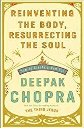 This is Online Books Reinventing the Body, Resurrecting the Soul: How to Create a New You by Deepak Chopra open library books online. Best Inspirational Books, Soul Connection, Deepak Chopra, Gratitude Quotes, Happiness Quotes, Latest Books, New You, Change Quotes, Self Help